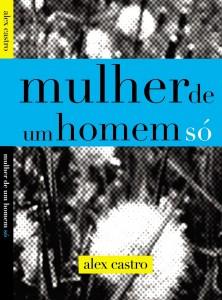 Mulher de Um Homem Só, 4a edição