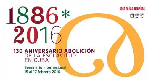 seminario internacional 130 aniversario de la abolición de la esclavitud en cuba