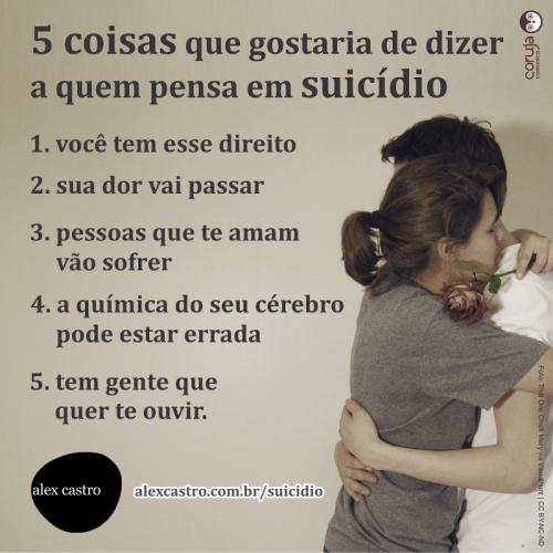 5 coisas que gostaria de dizer a quem pensa em suicidio