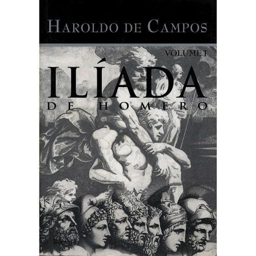 Iliada-de-Homero-Volume-I-Haroldo-de-Campos