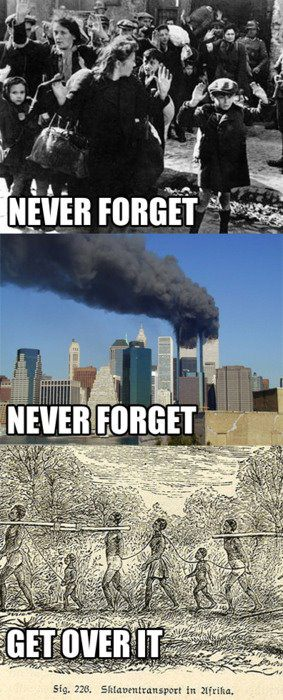 never forget never forget get over it slavery