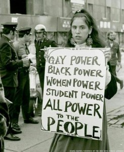 Gay power black power women power student power all power to the people