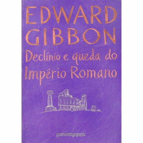 declinio-e-queda-do-imperio-romano-edward-gibbon