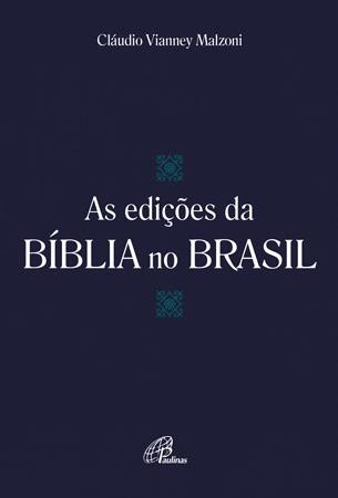 edicoes da biblia no brasil
